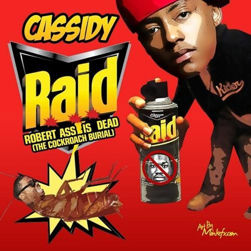 Cassidy Songs - R.A.I.D. Robert's Ass Is Dead  (Meek Mill Diss) [Tags] - HotNewHipHop