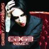 Marilyn Manson - Sweet Dreams (Edg3 Remix)