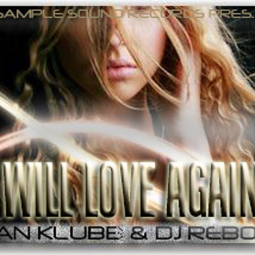 Ian Klubb & Dj Rebo - I Will Love Again