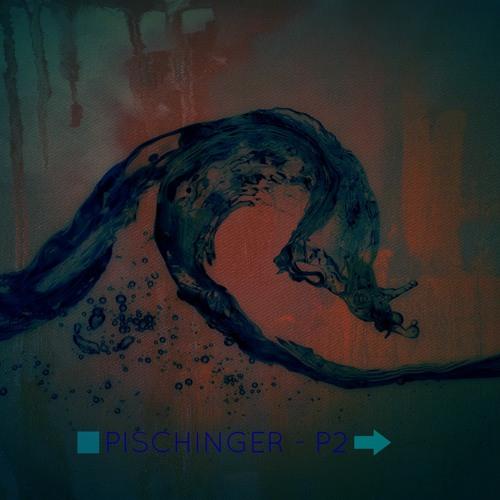 Pischinger - P2 (Original Mix)