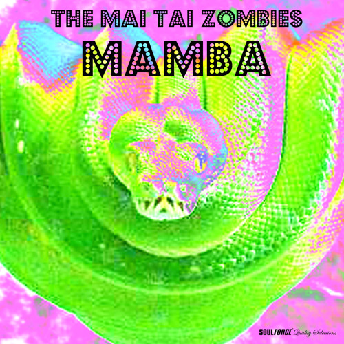 The Mai Tai Zombies - Zombie Style
