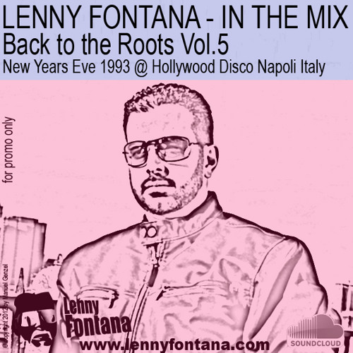 Vol.5 Back to the Roots New Years Eve 1993 @ Hollywood Disco Napoli Italy