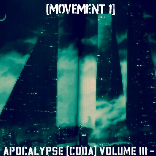 POST APOCALYPSE [CODA] VOLUME III (1ST MOVEMENT) - UM<3 (DEC 2012) DOWNLOAD NOW