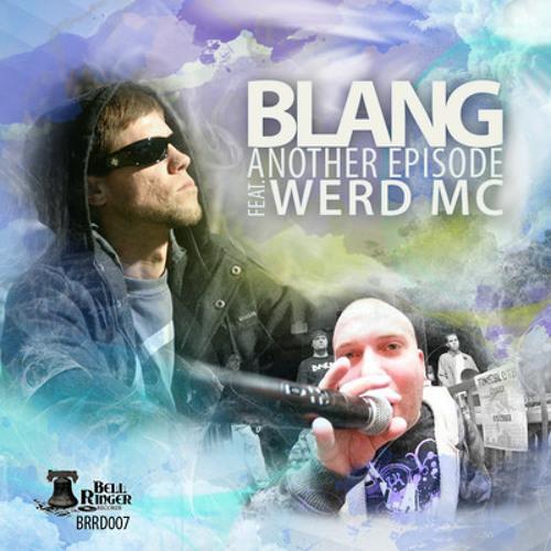 Blang ft. Werd MC_Another Episode (Droneskie remix)