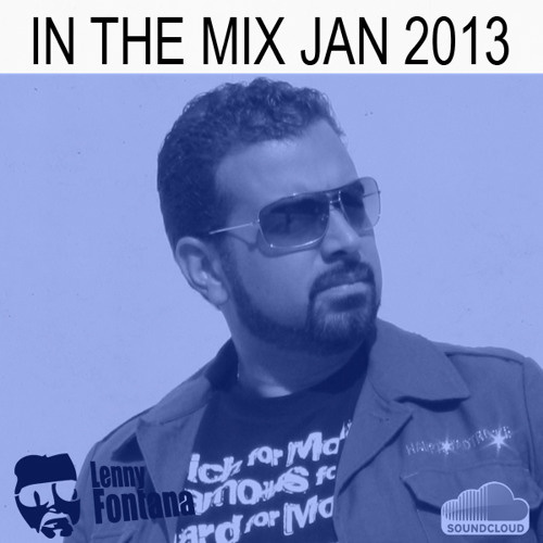 Dj Lenny Fontana In the Mix Jan 2013