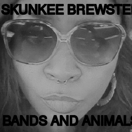 The Animals Said Do It ft. SKUNKEE BREWSTER