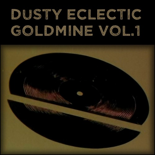 Dusty Eclectic Goldmine Vol.1 Demo 2