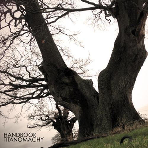Handbook - Zero (From The Titanomachy LP, On http://handbook.bandcamp.com)