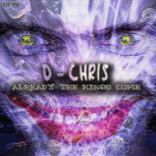 D - Chris -- Already the kings come