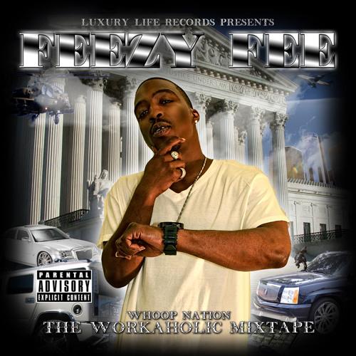 Feezy Fee Money Money Money prod. by J O'Neal