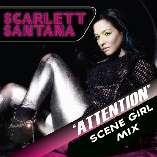 Attention (TevanS' Scene Girl Mix) -- Scarlett Santana