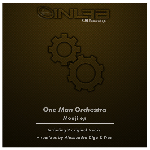 One Man Orchestra - Mooji (Tran Remix)