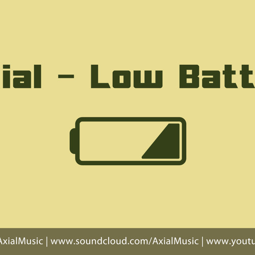 Axial - Low Battery [Free]