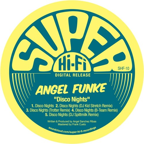 Angel Funke - Disco Nights ( Trotter Remix )