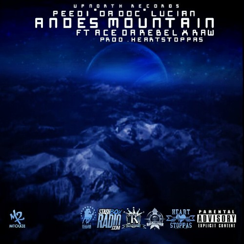 Andes Mountain Feat Ace_Da_Rebel_&_Raw