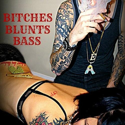 Mr EA- Bitches Blunts Bass  ** 45 minute mix **