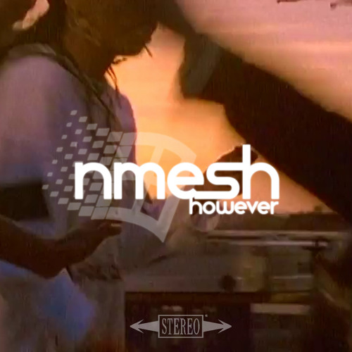 Nmesh - However