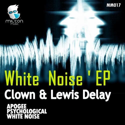 Clown & Lewis Delay - Apogee (Edirt Version)