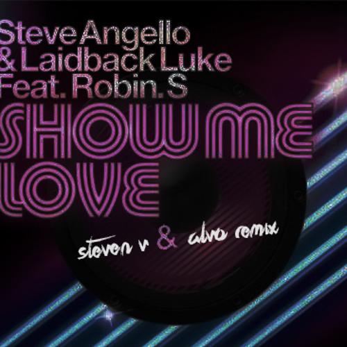 Show Me Love (Steven V & Alvo Remix)