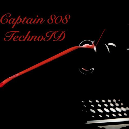 Captain 808 - TechnoID (2013 part one)