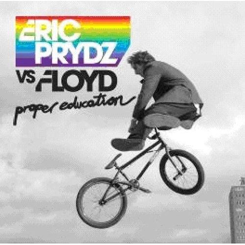 Eric Prydz vs. Floyd - Proper Education - DeepDelic Remix PREVIEW