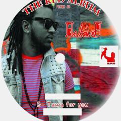 TAWA FOR YOU by LAJ