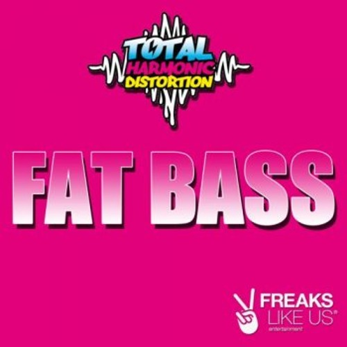 """THD Fat Bass.. """"OUT ON FREAKS LIKE US Ent."""" OUT NOW ON BEATPORT"""