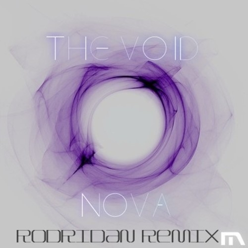 The Void by Nova (Rodridan Remix)
