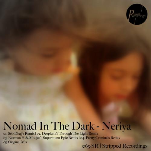 065-SRC Nomad In The Dark - Neriya [Norman H & Moojaa's Supermunn Epic Remake][Stripped Recordings]