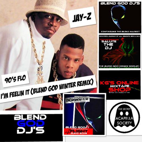 Jay-Z - I'm Feelin' It (Blend God Winter Remix)