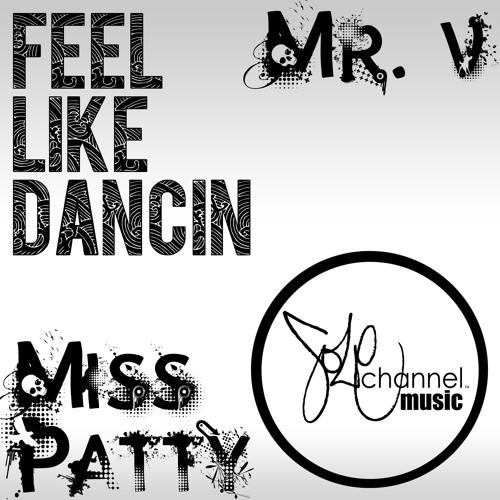 Mr. V & Miss Patty - Feel Like Dancin (Underground Mix)