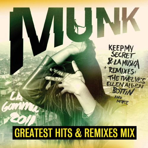 Munk Greatest Hits and Remixes Mix (2006 - 2011)