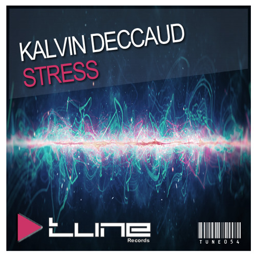 Kalvin Deccaud - Stress *Out Now*