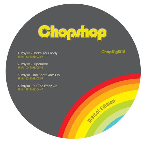 [Chopshop Digi018] Rayko - Shake Your Body 96 kbps