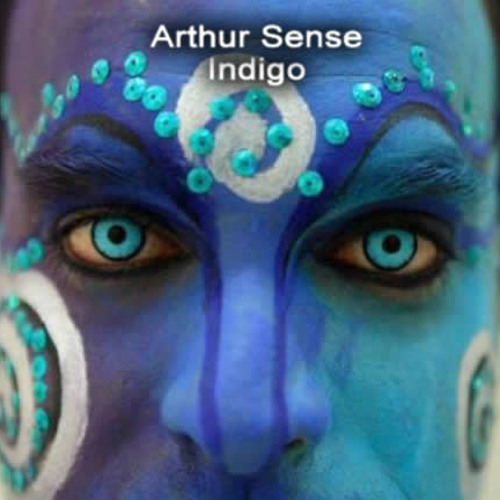 Arthur Sense - Indigo (Instrumental Mix) UNMASTERED CUT
