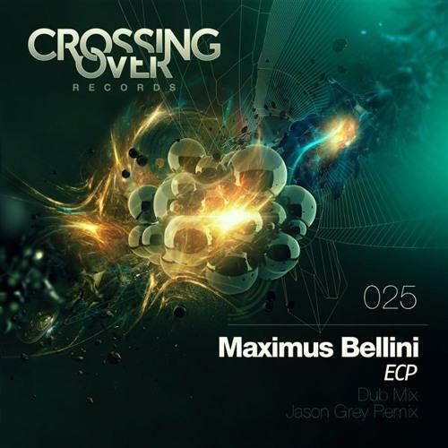 Maximus Bellini - ECP (Jason Grey Remix)
