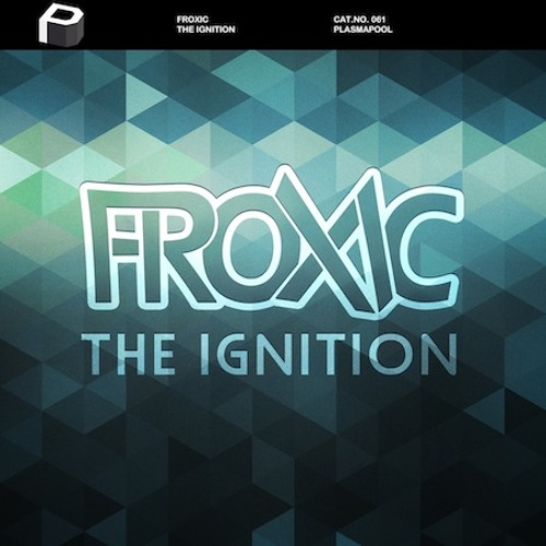 Froxic - The Ignition