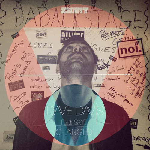 Dave Davis Ft. Skye - Changed (Original)