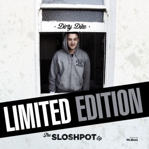 Dirty Dike - Slosh Pot EP (Promo Mini Mix)