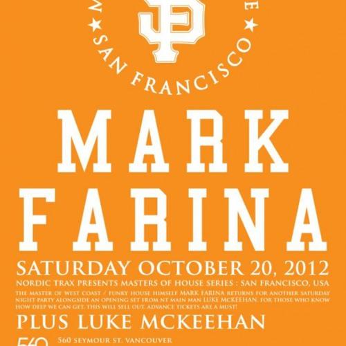 Mark Farina - Live In Vancouver 560 (Oct 20 2012)