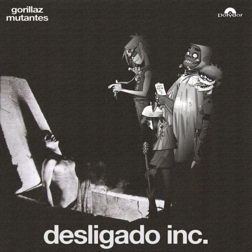 Gorillaz & Mutantes - Not Really Good Inc. (Bertazi Mashup)