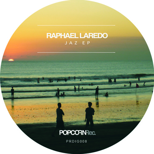 Raphael Laredo - Jaz EP - Incl. Amnaye and Rafael Murillo remixes