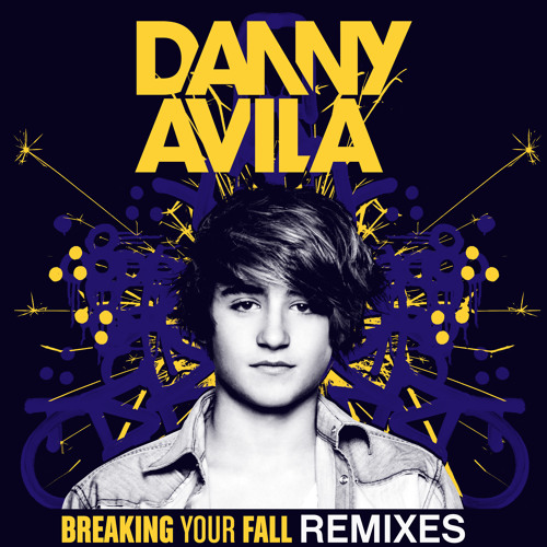 Danny Avila - Breaking Your Fall REMIXES (Preview)