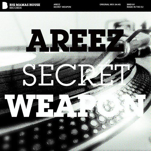 areez - secret weapon