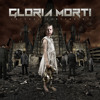 "Gloria Morti ""Sleep, Kill, Regress, Follow"""