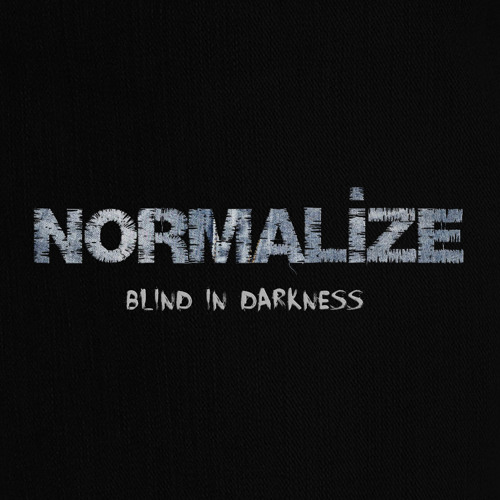 Normalize - Blind in Darkness (full length)