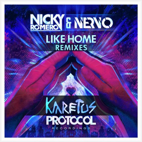 Nicky Romero & NERVO - Like Home (Karetus Remix)