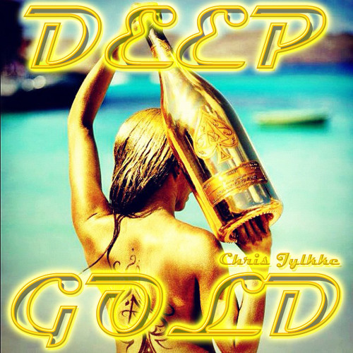 Chris Jylkke - Deep Gold Mixtape [Jan 2013]