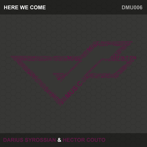 Darius Syrossian & Hector Couto - Here We Come (Dub Mix)
