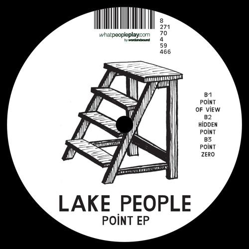 Lake People - Point Ep - Point Zero
